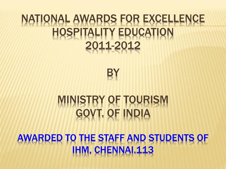 NATIONAL AWARDS FOR EXCELLENCE