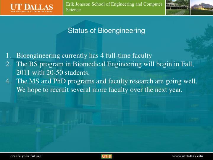 Status of Bioengineering