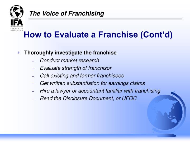 How to Evaluate a Franchise (Cont'd)