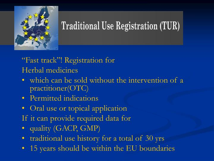 Traditional Use Registration (TUR)