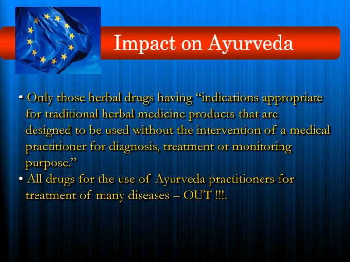 Impact on Ayurveda