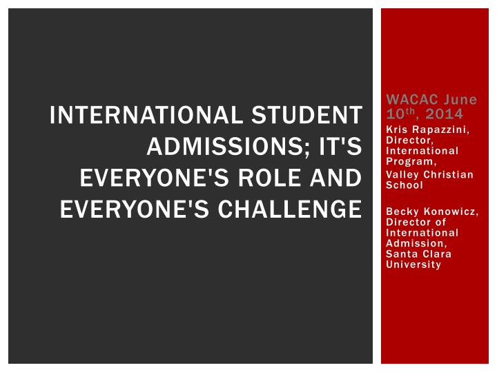 international student admissions it s everyone s role and everyone s challenge n.