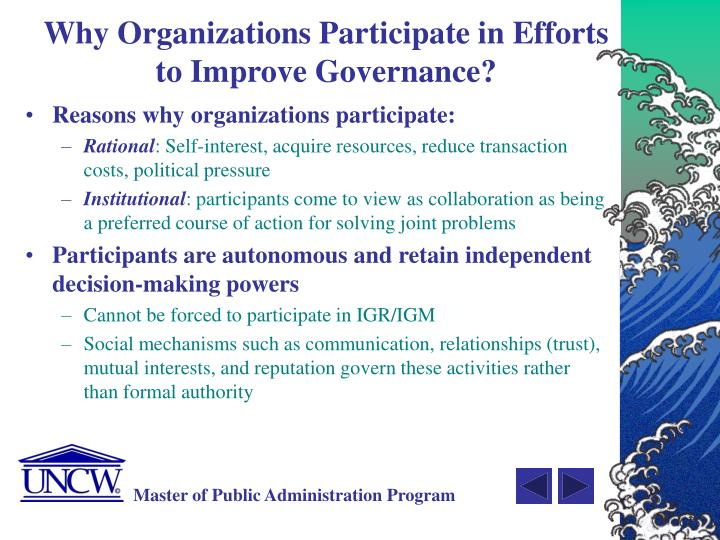 Why Organizations Participate in Efforts to Improve Governance?