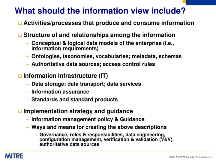 What should the information view include?