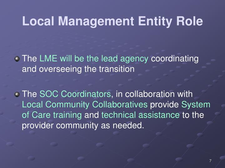 Local Management Entity Role