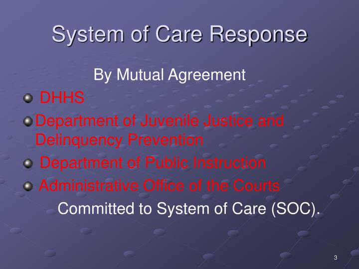 System of care response