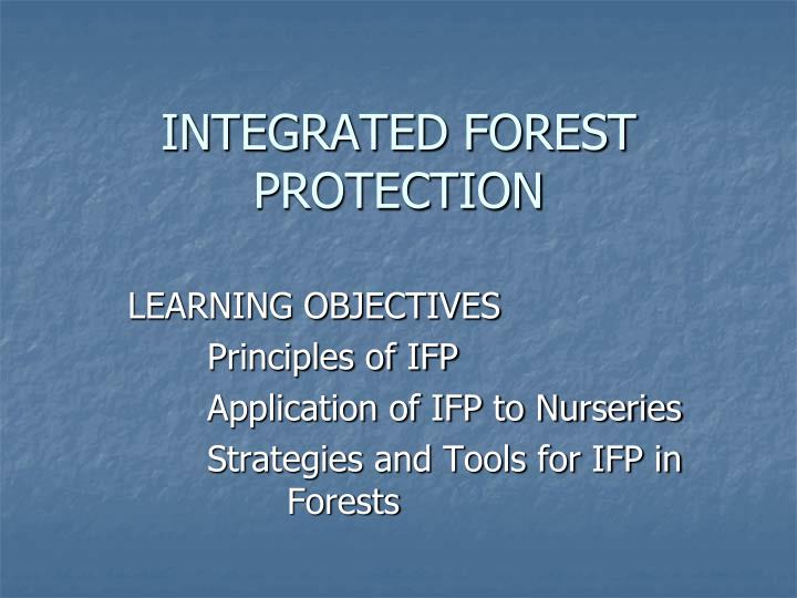 integrated forest protection n.