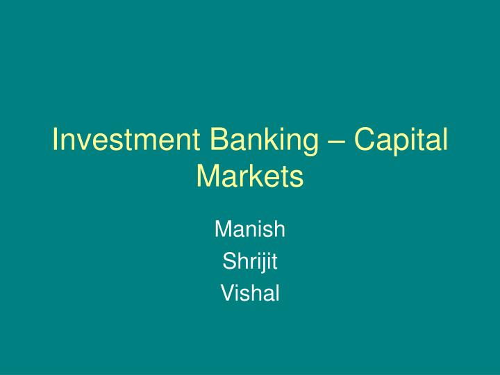 Investment banking capital markets