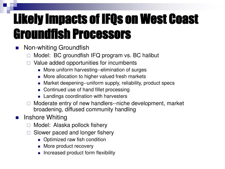 Likely Impacts of IFQs on West Coast Groundfish Processors