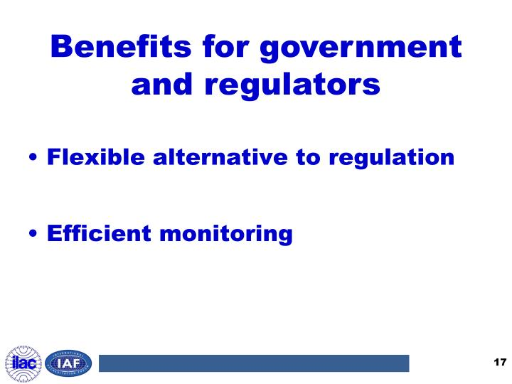 Benefits for government and regulators