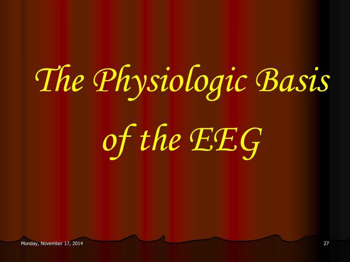 The Physiologic Basis