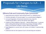 proposals for changes to igr i lib dems