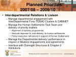 planned priorities 2007 08 2009 101