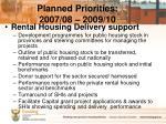 planned priorities 2007 08 2009 104