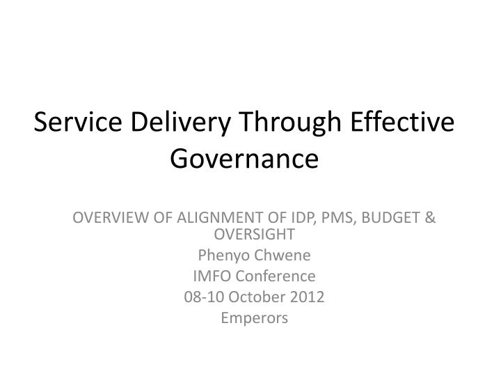 service delivery through effective governance n.