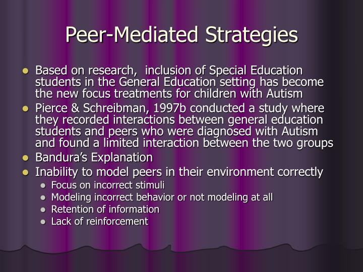 Peer-Mediated Strategies
