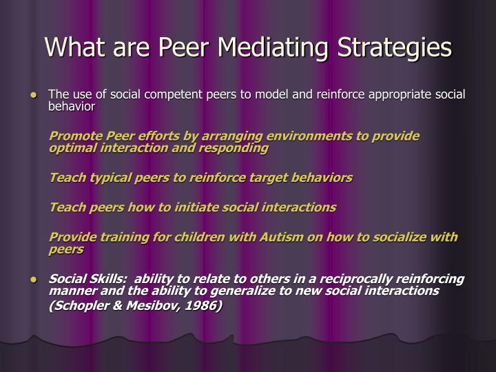 What are Peer Mediating Strategies