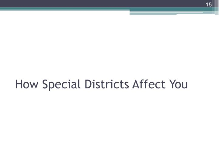 How Special Districts Affect You