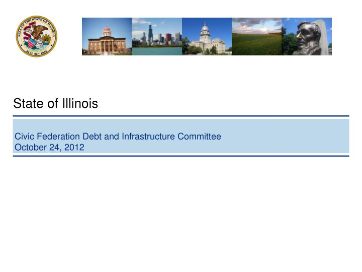 Civic federation debt and infrastructure committee october 24 2012