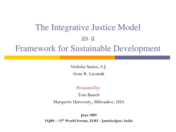 the integrative justice model as a framework for sustainable development n.