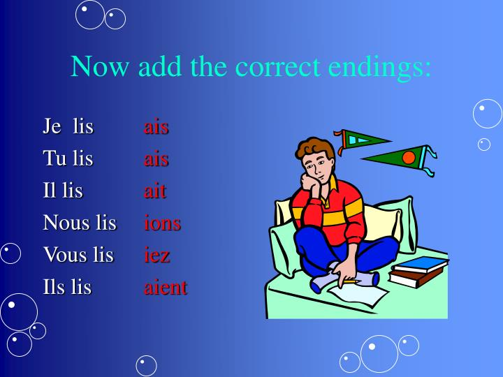 Now add the correct endings: