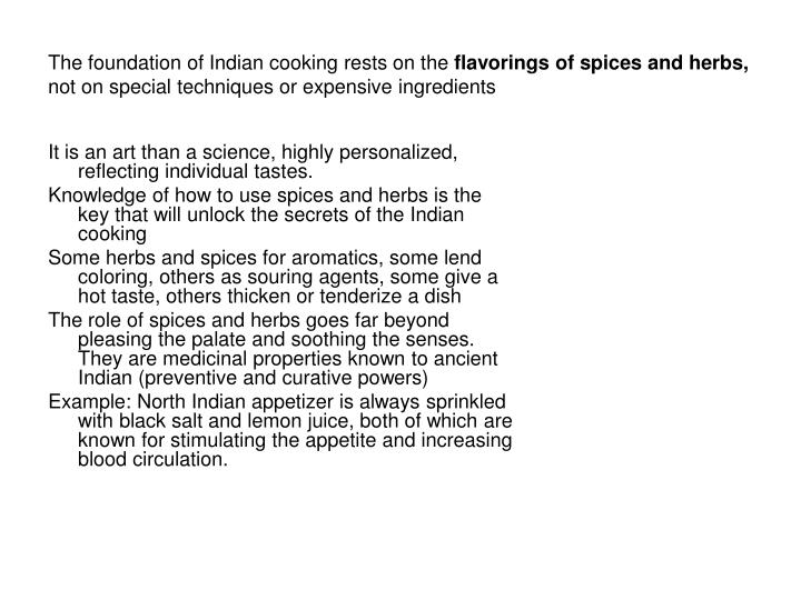 The foundation of Indian cooking rests on the