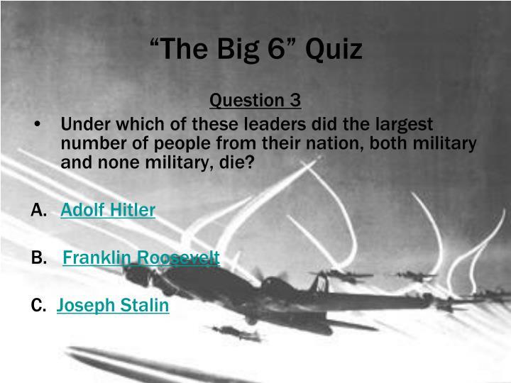 """The Big 6"" Quiz"