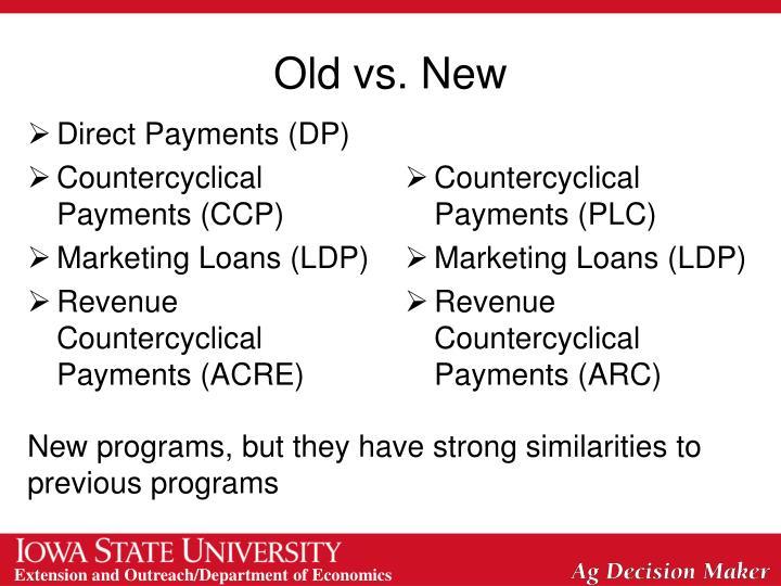 Old vs. New