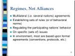 regimes not alliances