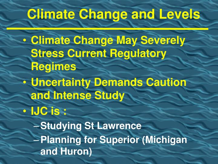 Climate Change and Levels