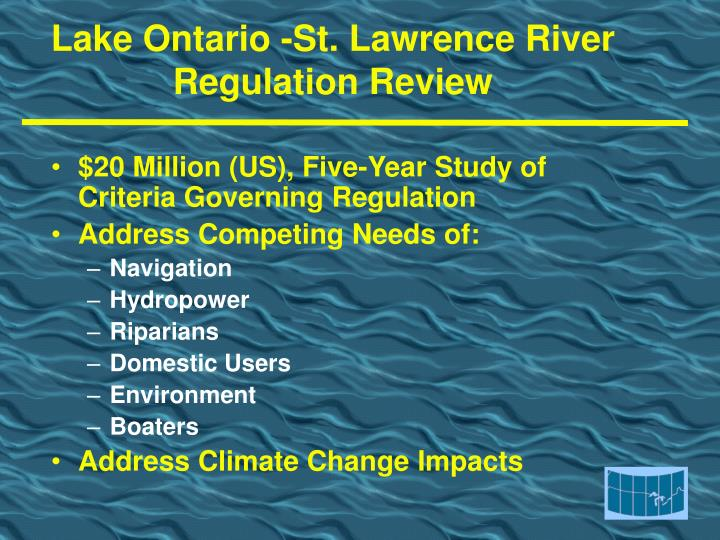 Lake Ontario -St. Lawrence River Regulation Review