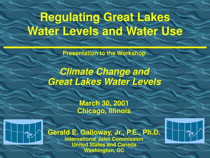 Regulating great lakes water levels and water use