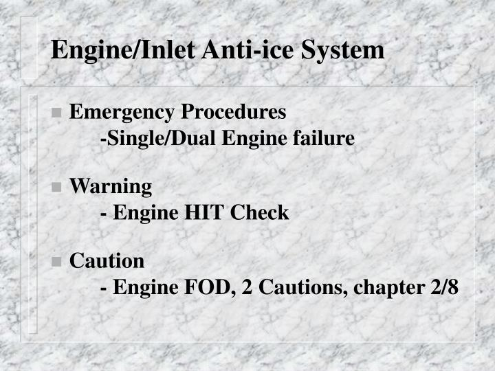 Engine/Inlet Anti-ice System