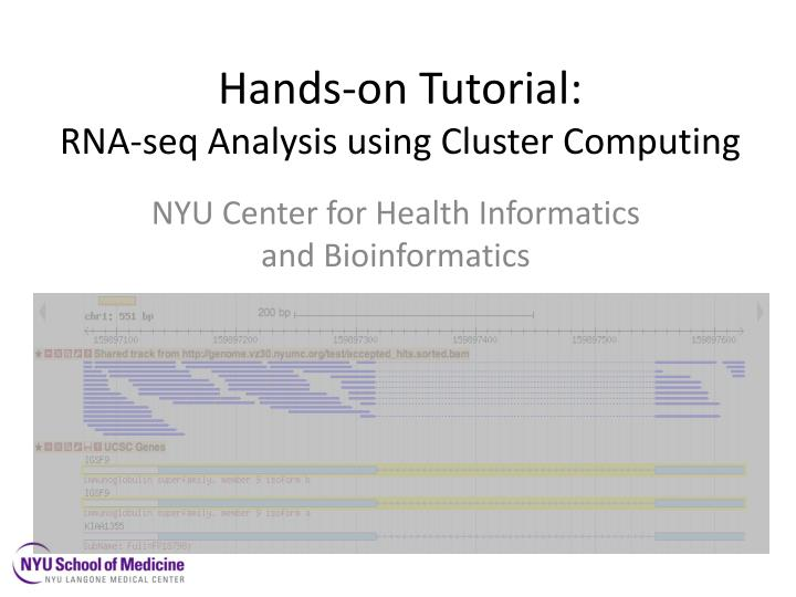 hands on tutorial rna seq analysis using cluster computing n.