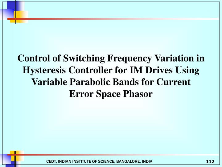 Control of Switching Frequency Variation in