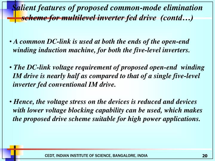 Salient features of proposed common-mode elimination scheme for multilevel inverter fed drive  (contd…)