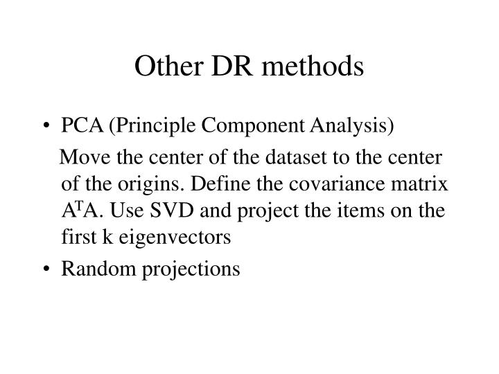 Other DR methods