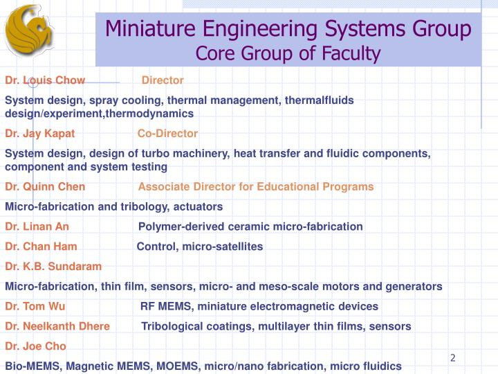 Miniature engineering systems group core group of faculty