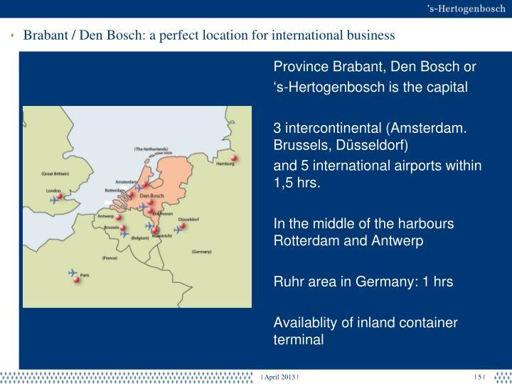 Brabant / Den Bosch: a perfect location for international business