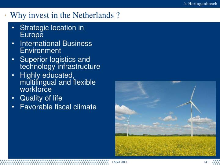 Why invest in the Netherlands ?