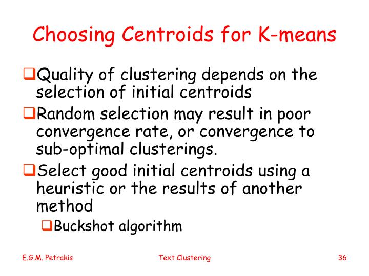 Choosing Centroids for K-means