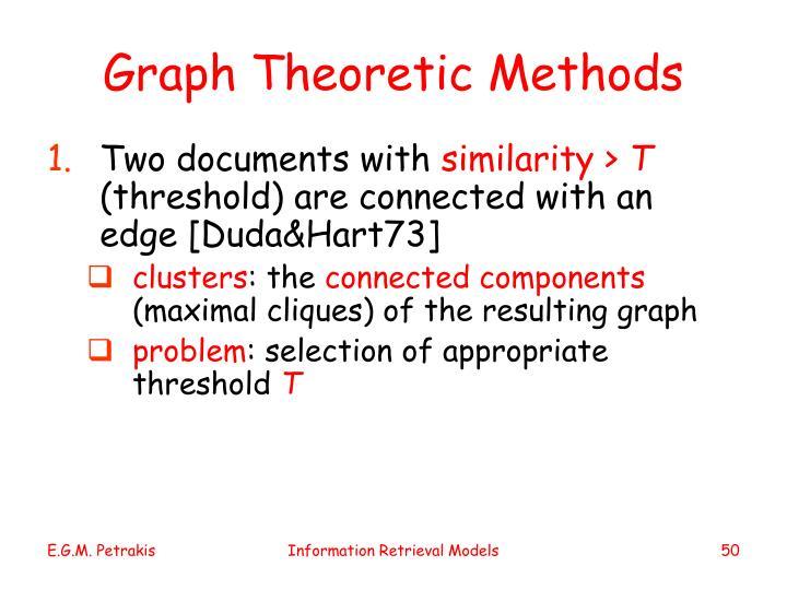 Graph Theoretic Methods