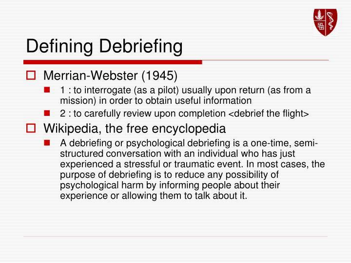 Defining Debriefing