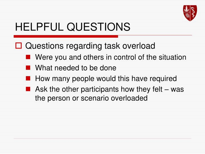 HELPFUL QUESTIONS