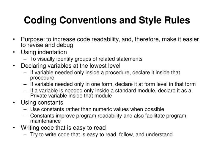 Coding Conventions and Style Rules