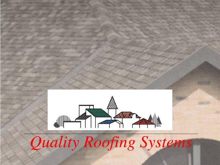 Quality Roofing Systems
