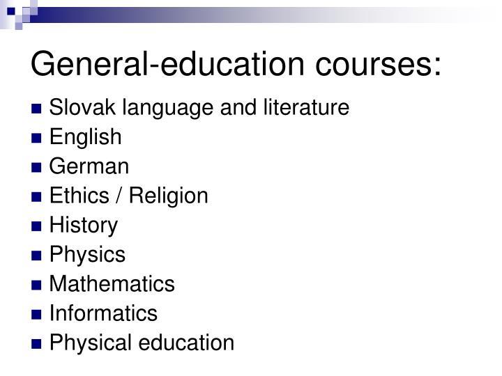General-educationcourses: