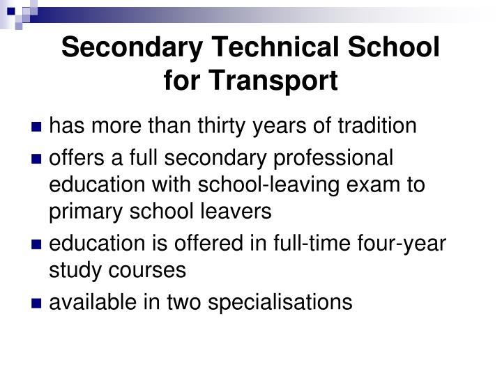 Secondary technical school for transport