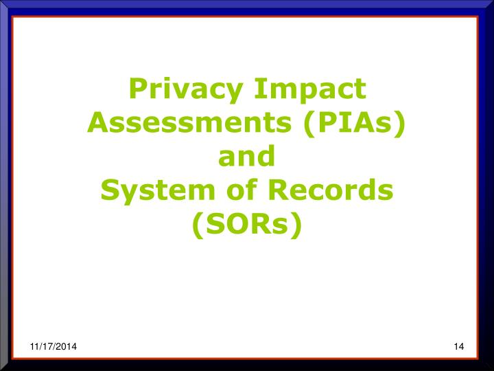 Privacy Impact Assessments (PIAs)