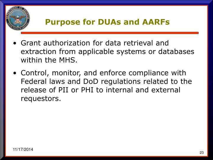 Purpose for DUAs and AARFs